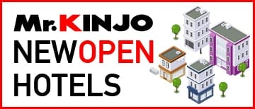 Mr.KINJO NEW OPEN HOTELS